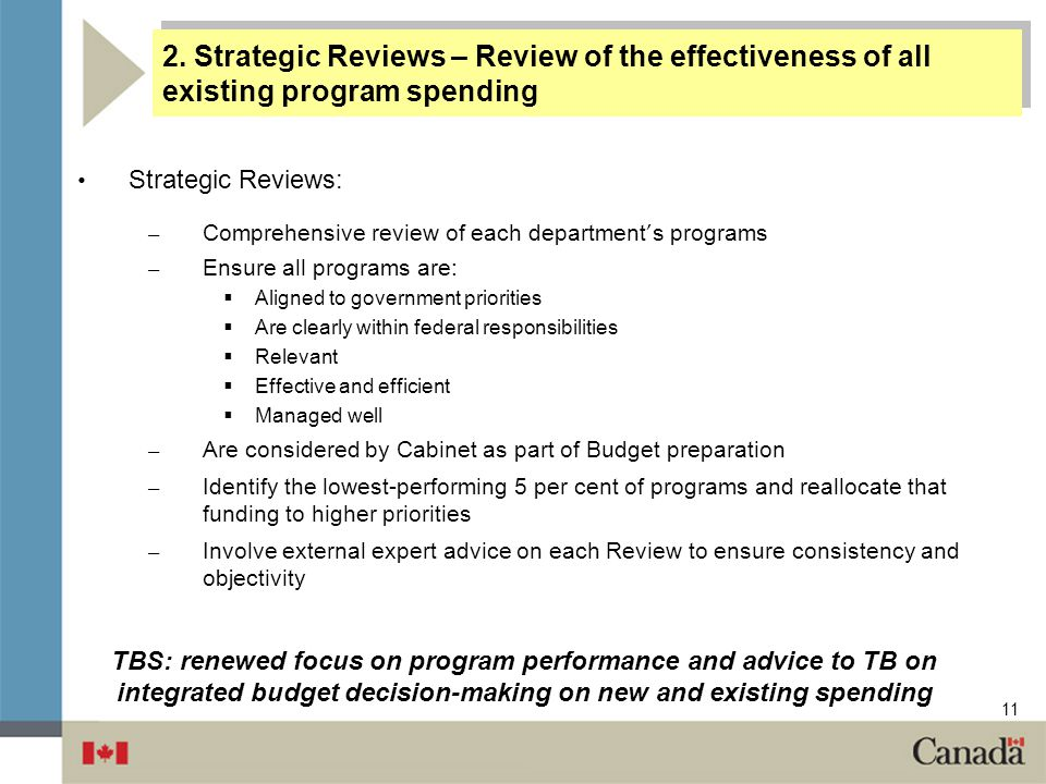 2. Strategic Reviews – Review of the effectiveness of all existing program spending