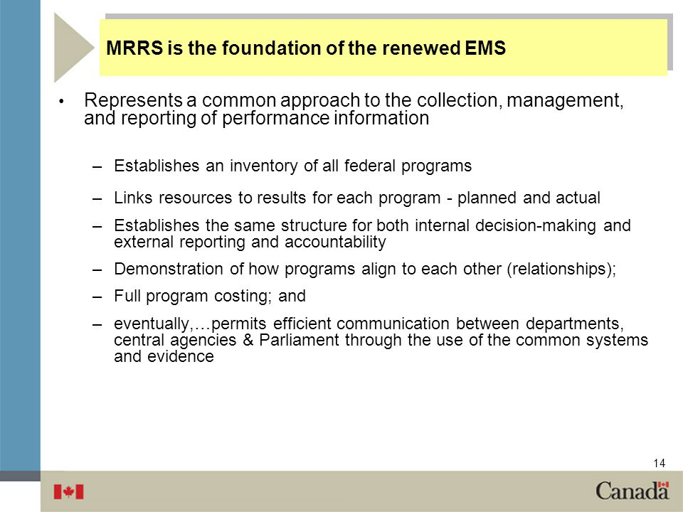MRRS is the foundation of the renewed EMS