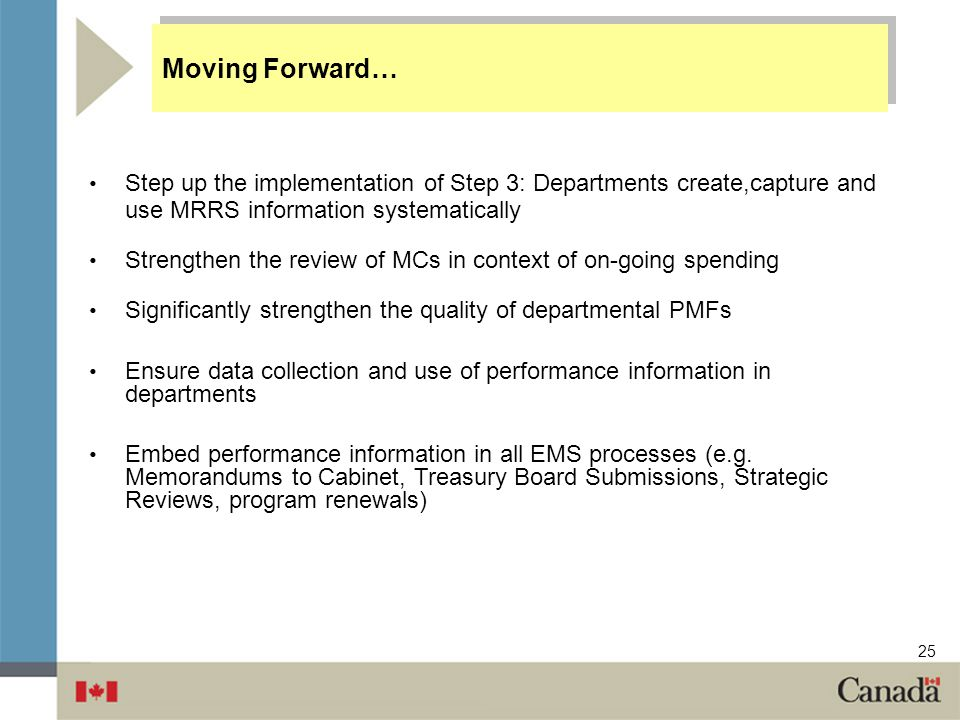 Moving Forward… Step up the implementation of Step 3: Departments create,capture and use MRRS information systematically.