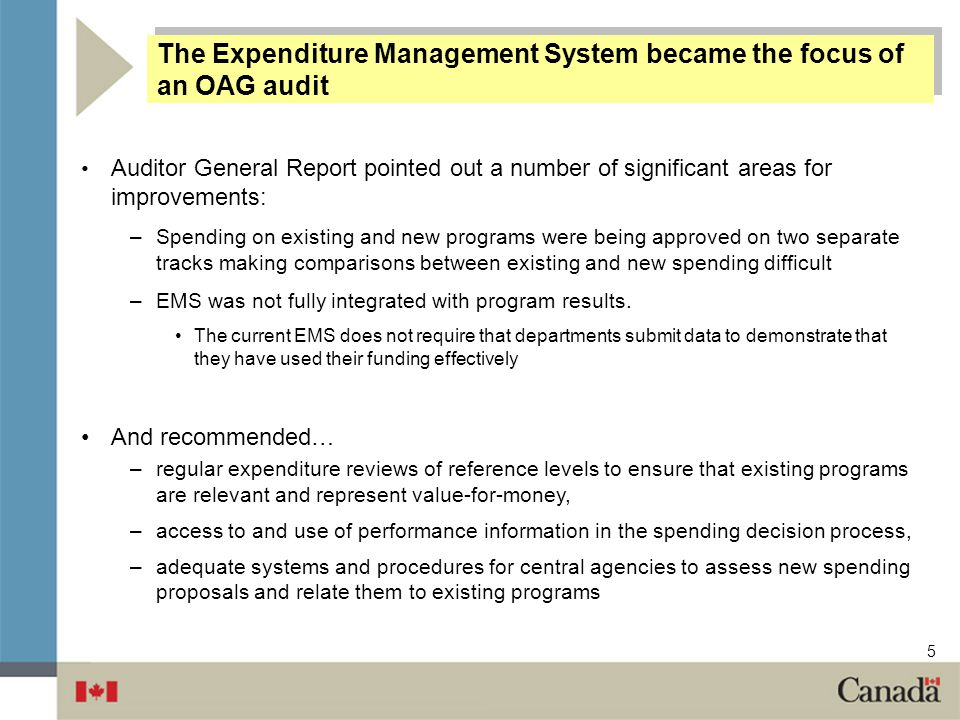 The Expenditure Management System became the focus of an OAG audit