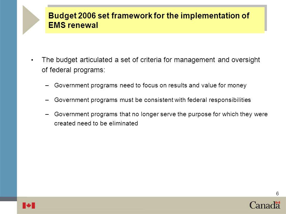 Budget 2006 set framework for the implementation of EMS renewal