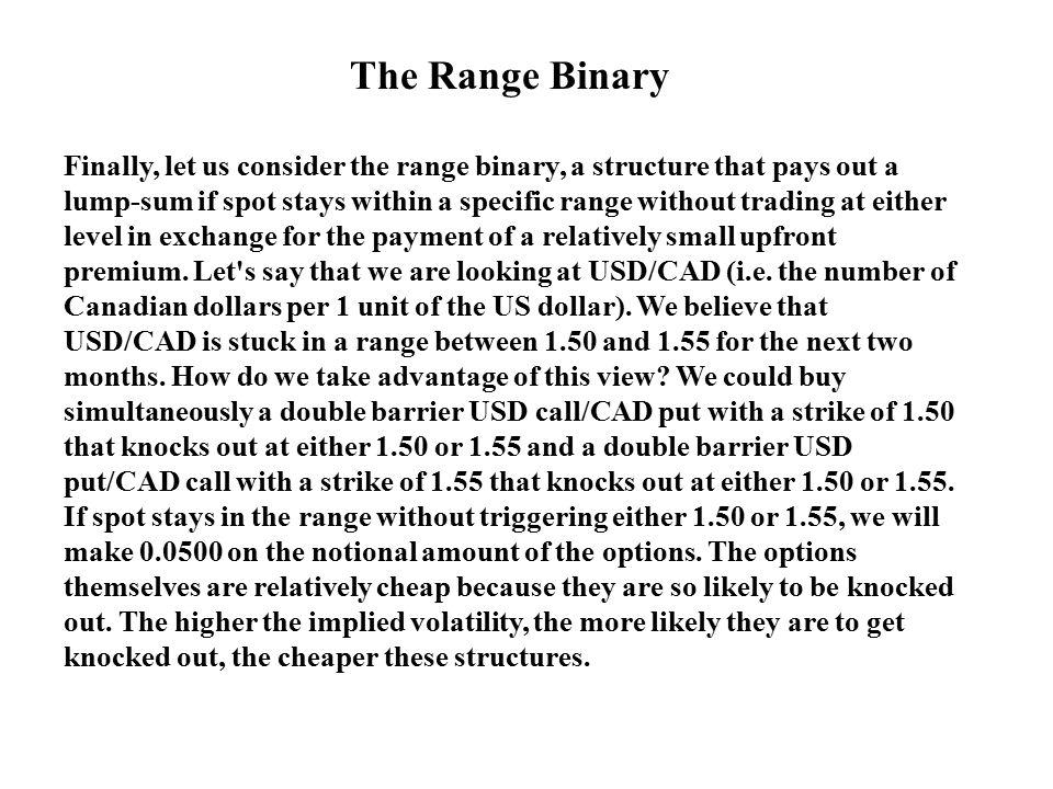 The Range Binary