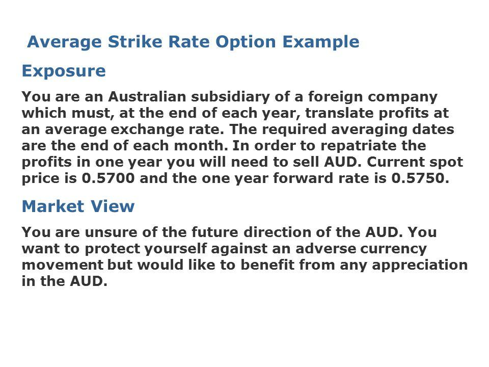 Average Strike Rate Option Example Exposure