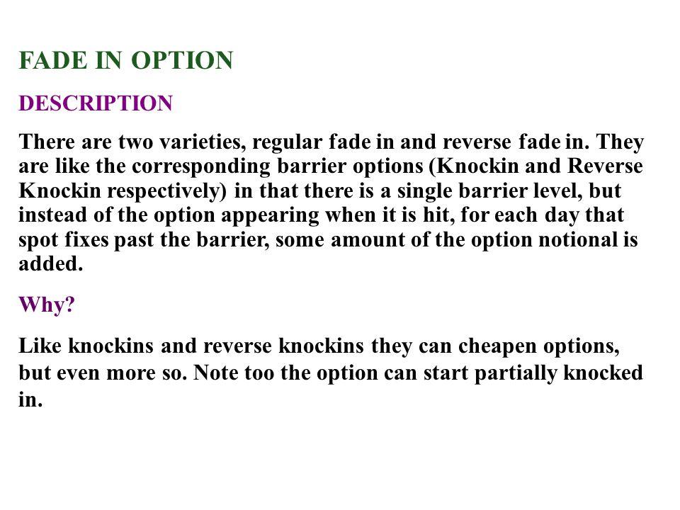 FADE IN OPTION DESCRIPTION