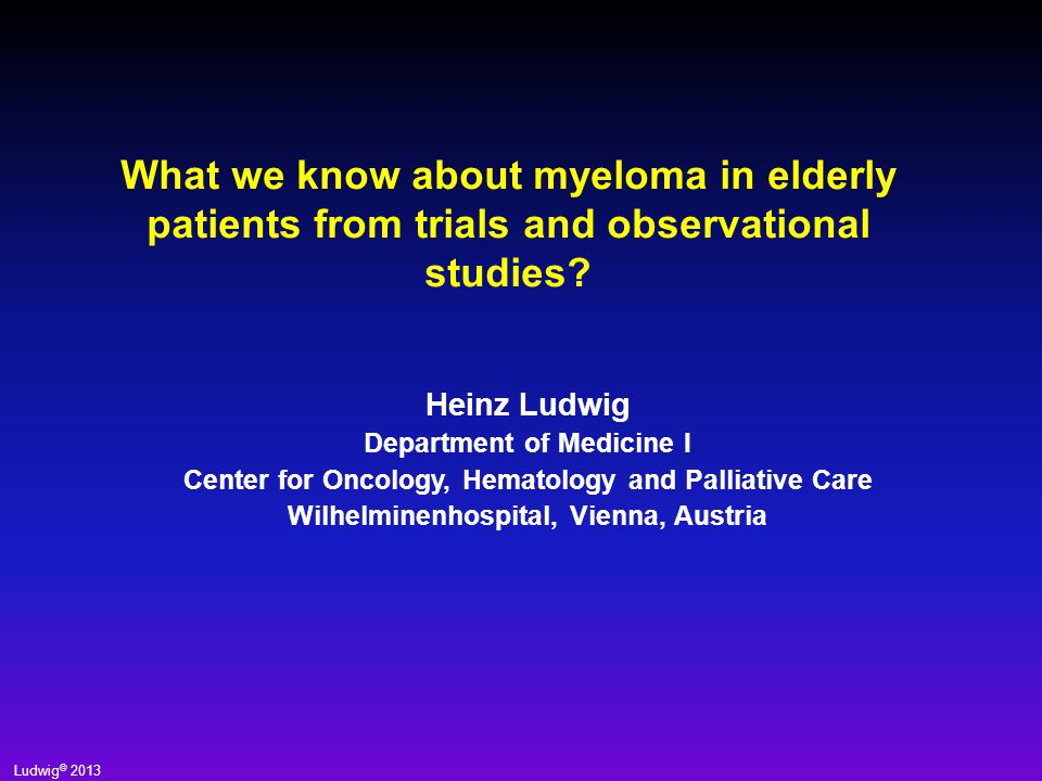 What we know about myeloma in elderly patients from trials and observational studies
