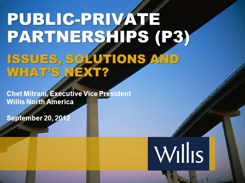 PUBLIC-PRIVATE PARTNERSHIPS (P3) Issues, solutions and what's next