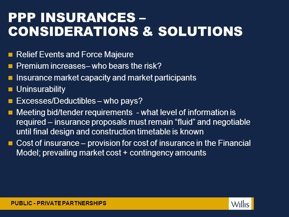 PPP INSURANCES –CONSIDERATIONS & SOLUTIONS