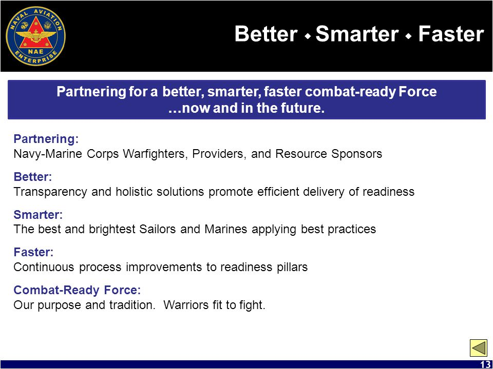 Partnering for a better, smarter, faster combat-ready Force