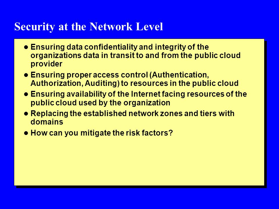Security at the Network Level