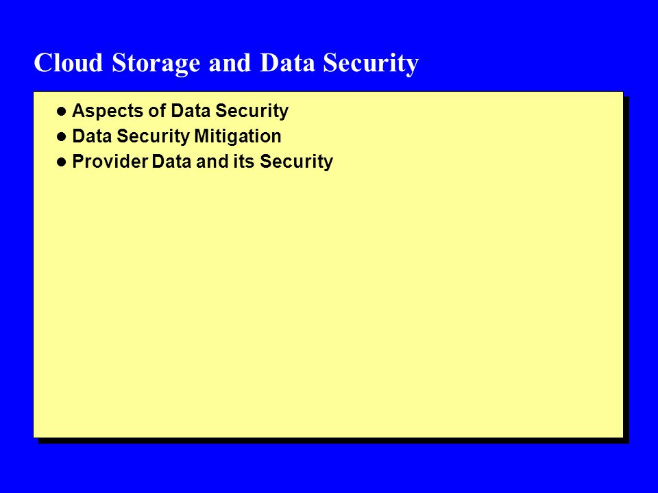 Cloud Storage and Data Security
