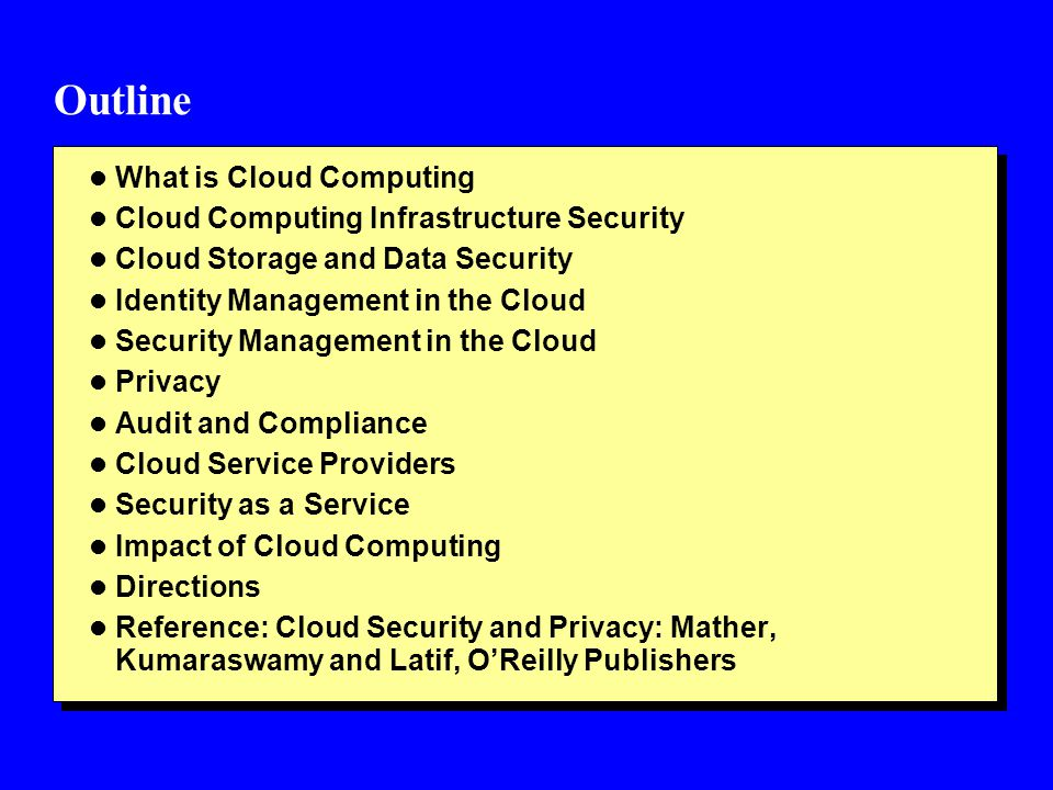 Outline What is Cloud Computing