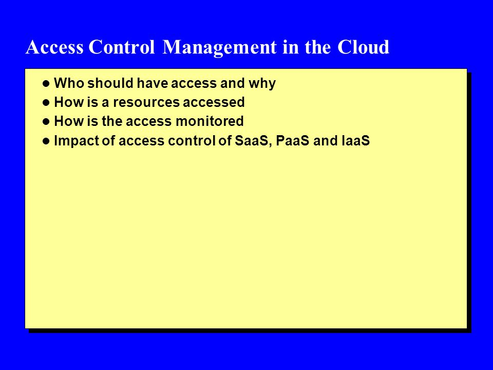 Access Control Management in the Cloud