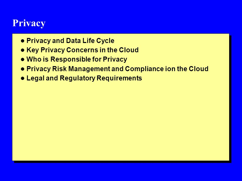 Privacy Privacy and Data Life Cycle Key Privacy Concerns in the Cloud