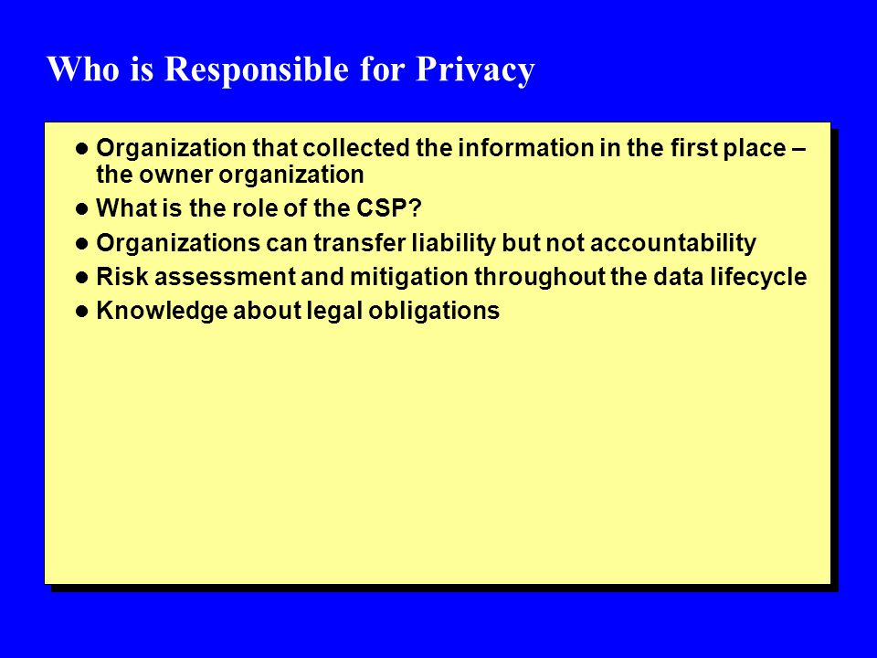 Who is Responsible for Privacy
