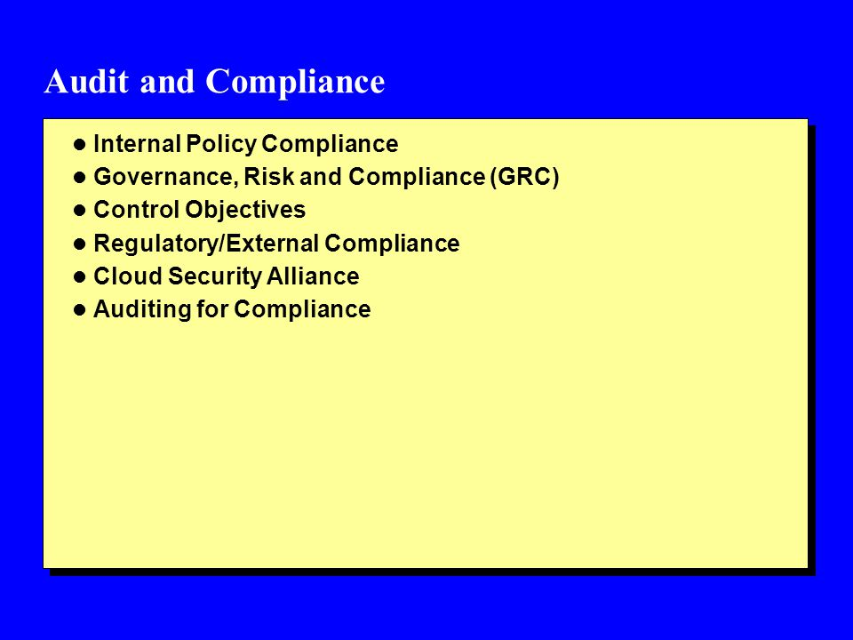 Audit and Compliance Internal Policy Compliance