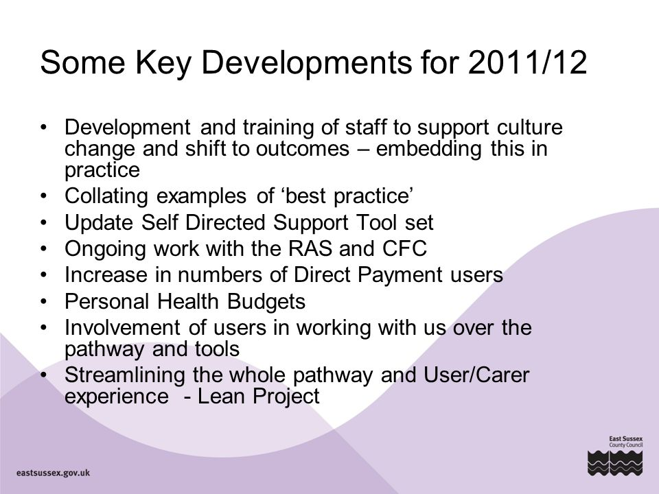 Some Key Developments for 2011/12