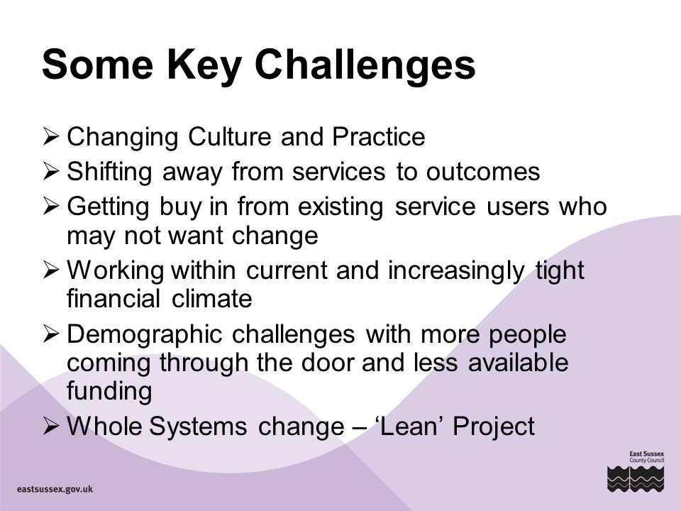 Some Key Challenges Changing Culture and Practice