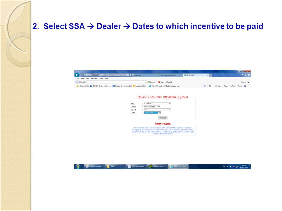 2. Select SSA  Dealer  Dates to which incentive to be paid