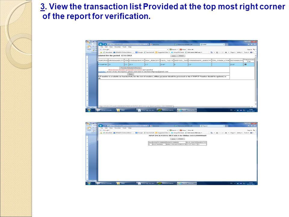 3. View the transaction list Provided at the top most right corner of the report for verification.