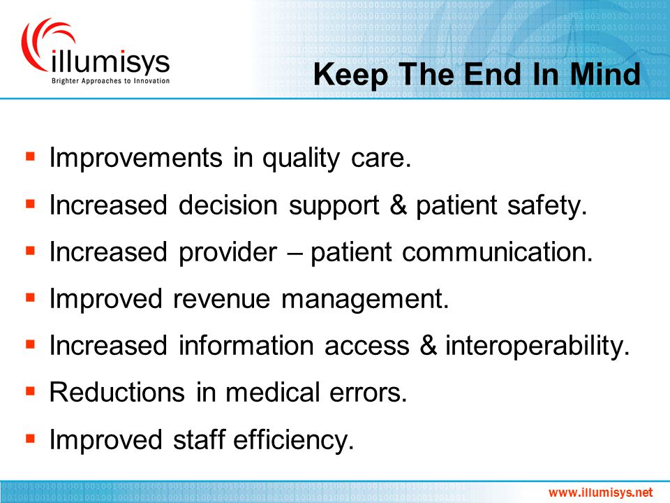 Keep The End In Mind Improvements in quality care.