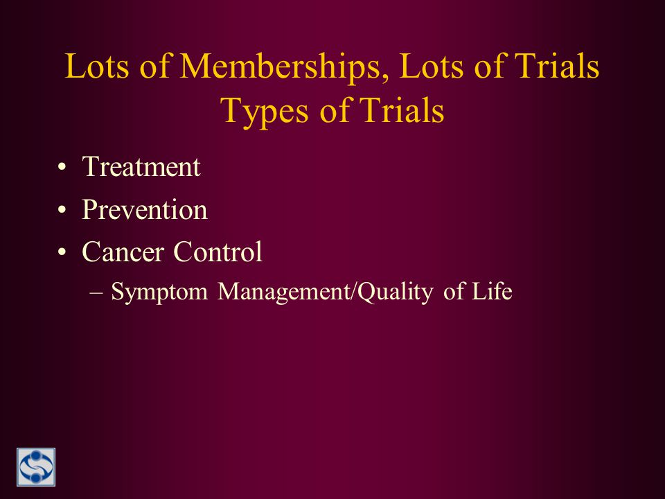 Lots of Memberships, Lots of Trials Types of Trials
