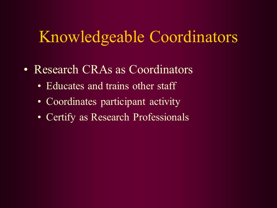Knowledgeable Coordinators