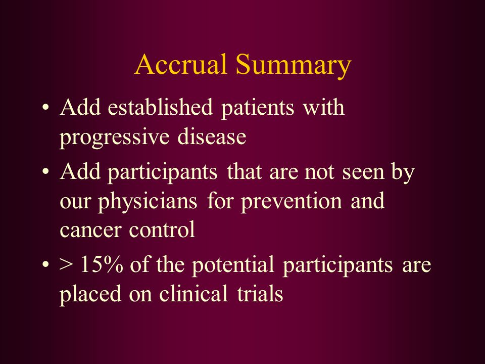 Accrual Summary Add established patients with progressive disease