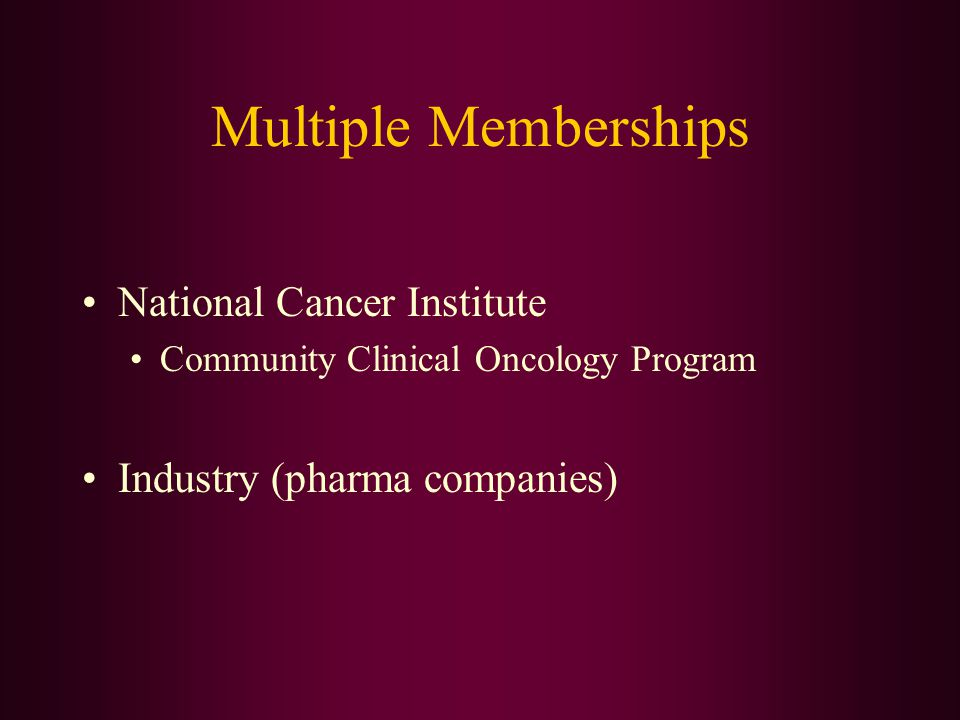 Multiple Memberships National Cancer Institute