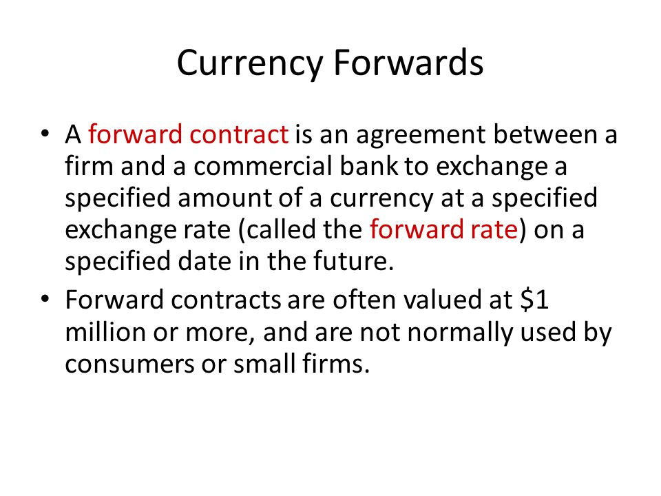 Currency Forwards
