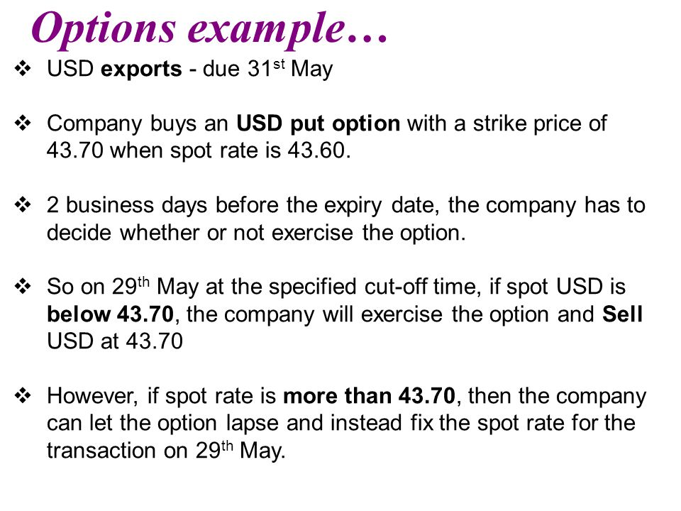 Options example… USD exports - due 31st May