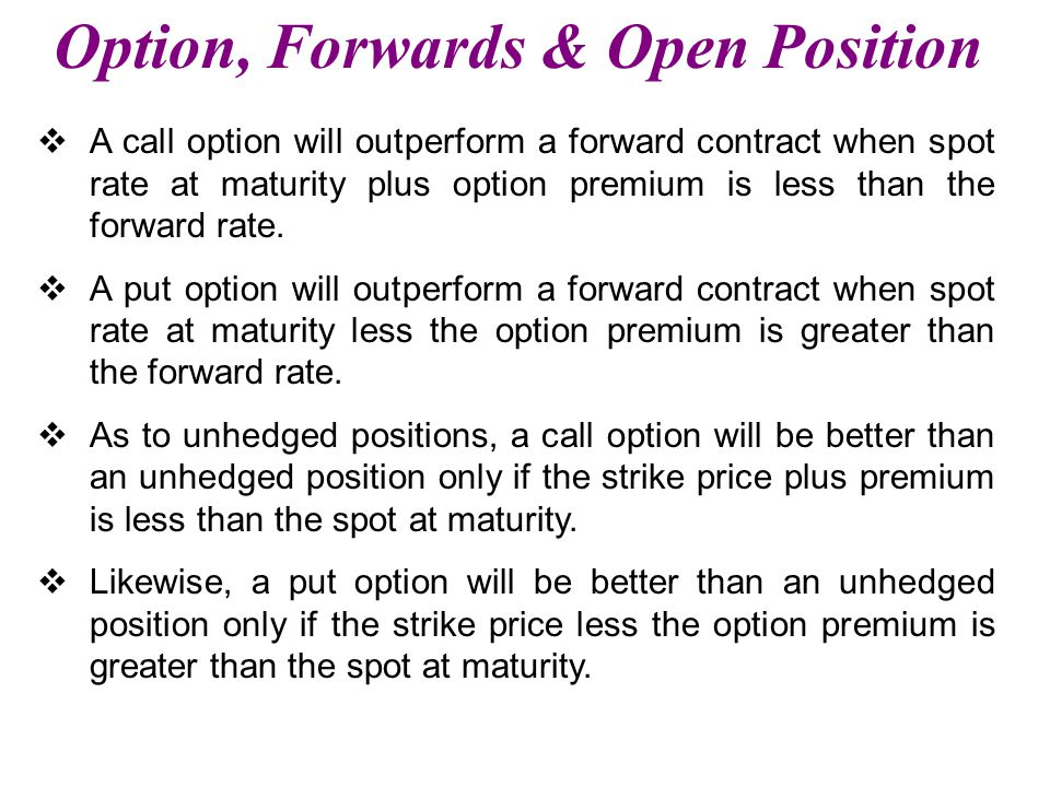 Option, Forwards & Open Position