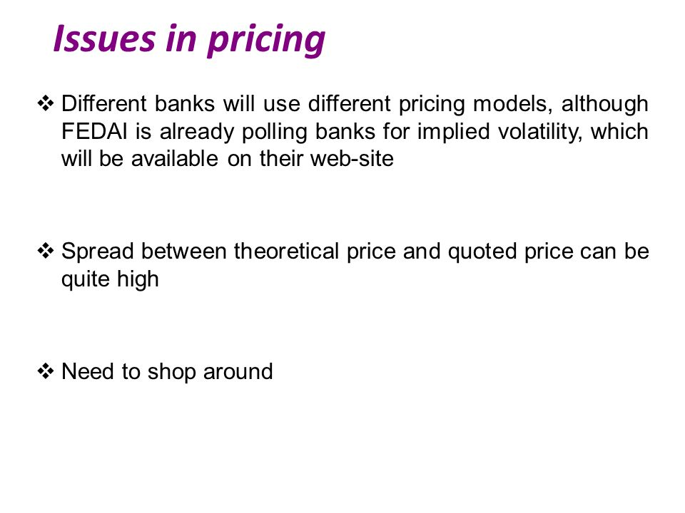 Issues in pricing