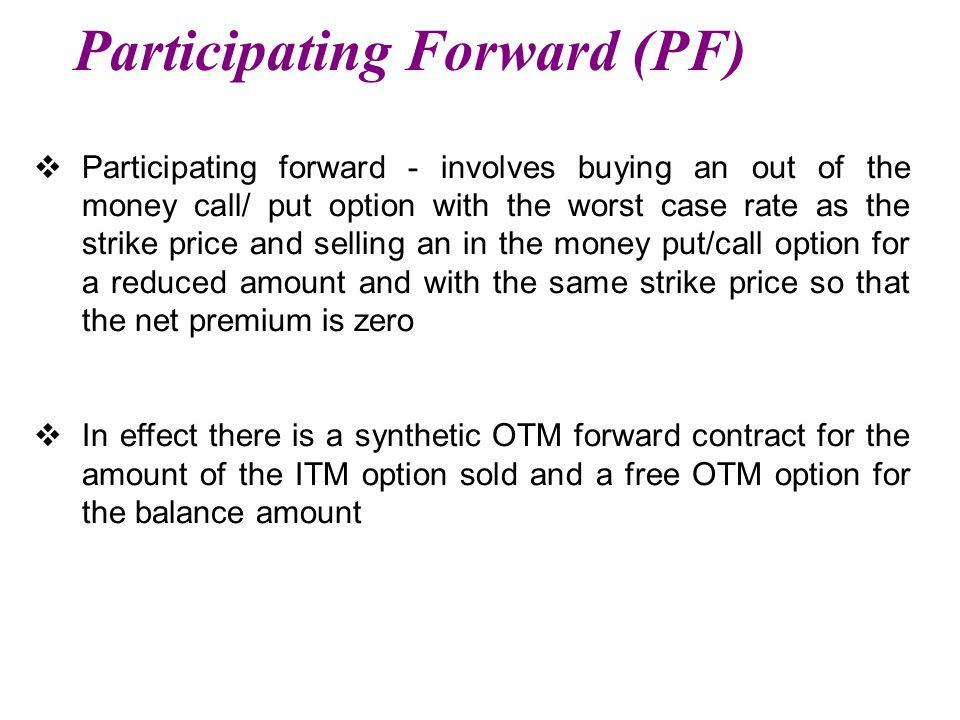 Participating Forward (PF)