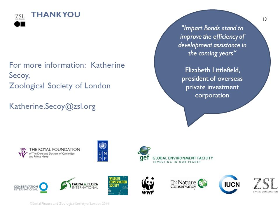 For more information: Katherine Secoy, Zoological Society of London