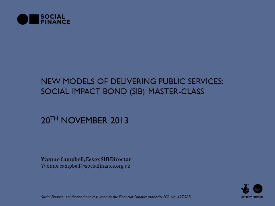 New Models of Delivering Public Services: Social impact bond (SIB) master-class