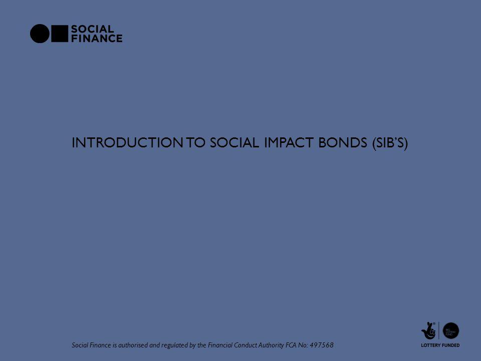 Introduction to Social Impact Bonds (SIB's)