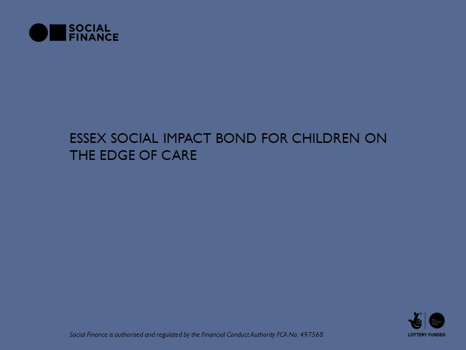 Essex Social Impact Bond for Children On the Edge of Care