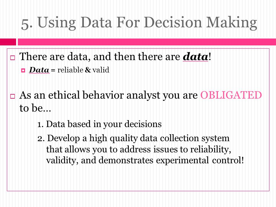 5. Using Data For Decision Making