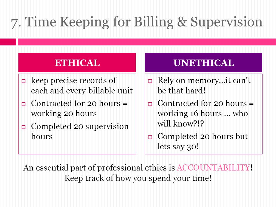 7. Time Keeping for Billing & Supervision