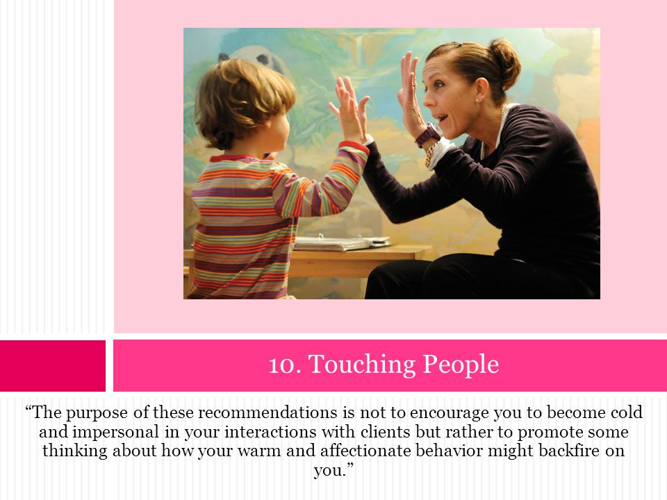 10. Touching People