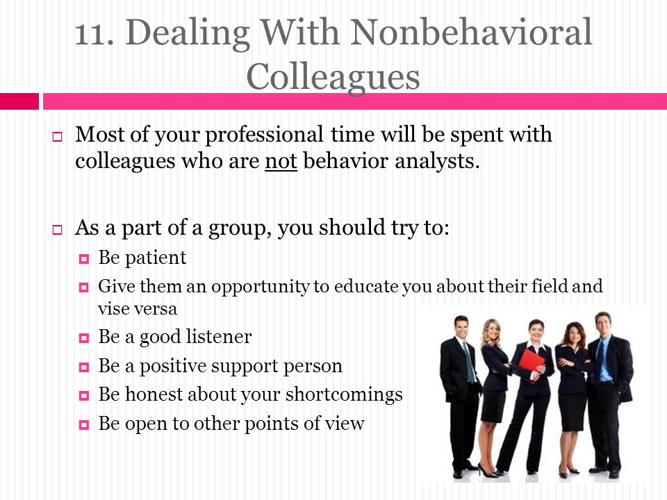 11. Dealing With Nonbehavioral Colleagues
