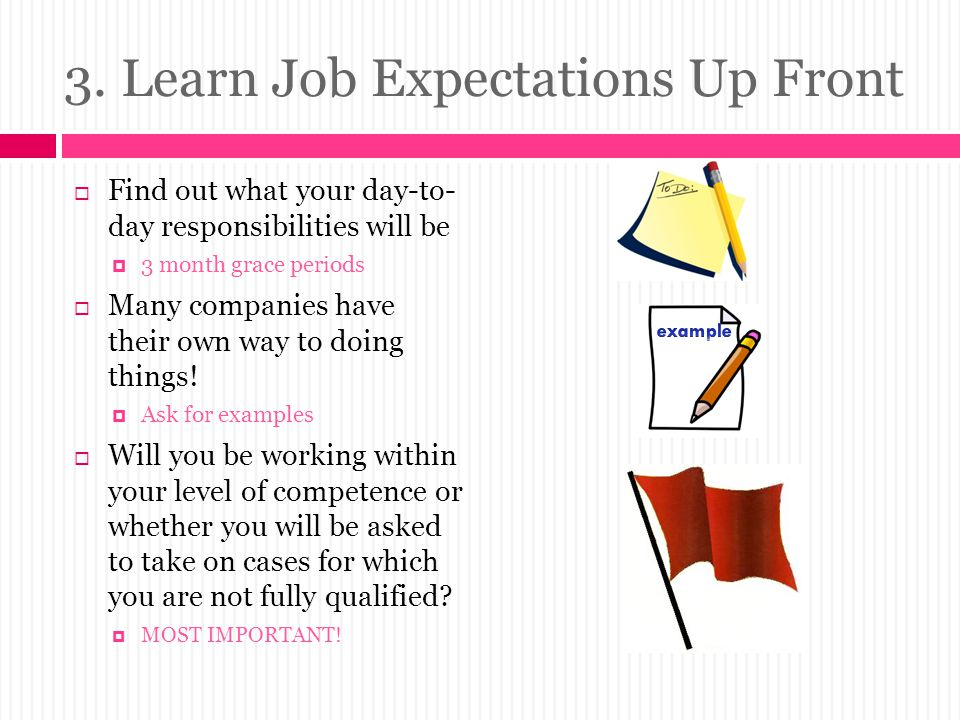 3. Learn Job Expectations Up Front