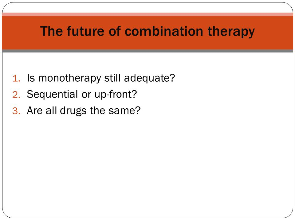 The future of combination therapy