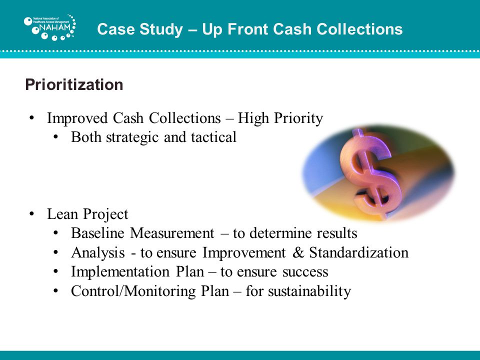 Case Study – Up Front Cash Collections