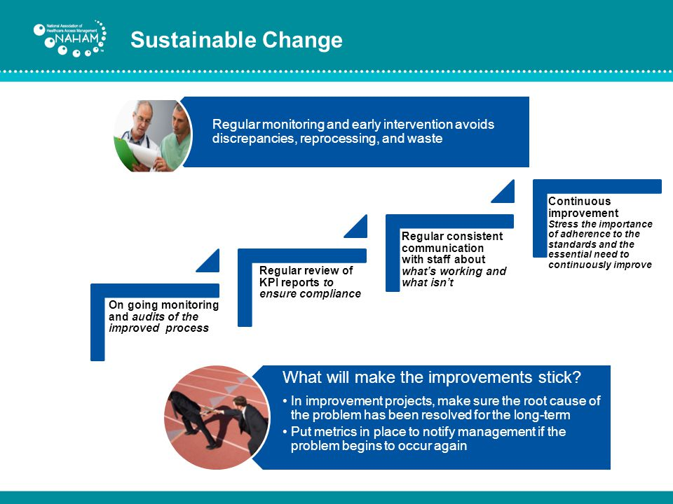 Sustainable Change What will make the improvements stick