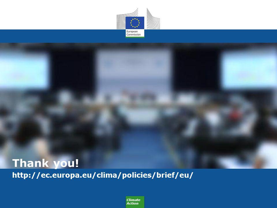 Thank you! http://ec.europa.eu/clima/policies/brief/eu/