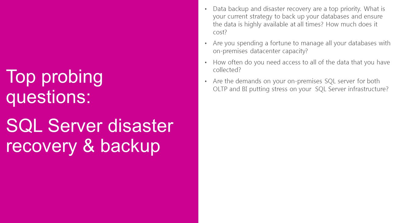 Top probing questions: SQL Server disaster recovery & backup