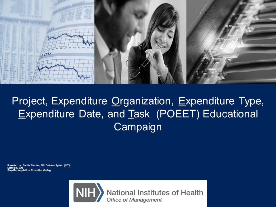 Project, Expenditure Organization, Expenditure Type, Expenditure Date, and Task (POEET) Educational Campaign