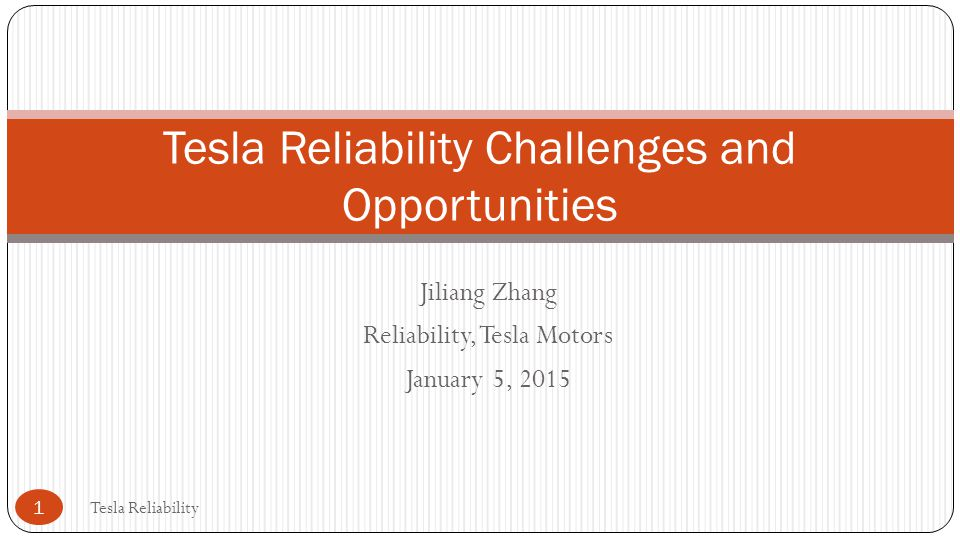 Tesla Reliability Challenges and Opportunities