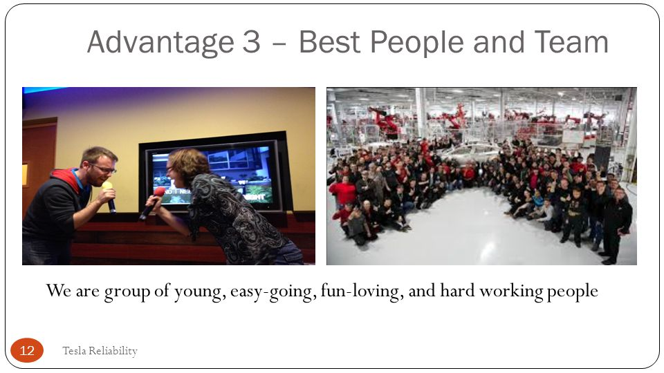 Advantage 3 – Best People and Team
